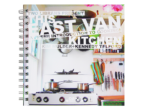 This East Van Kitchen: A Fresh Introduction to Cooking, by Kim Mulder and Kennedy Telford. A cooking and kitchen set-up manual for beginner vegetarian cooks. Make simple, affordable, healthy food for your friends!